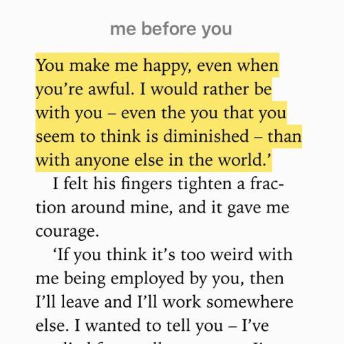 "kahmilnicaelaofficial: ""— Louisa Clark, Me Before You (by Jojo Moyes) """