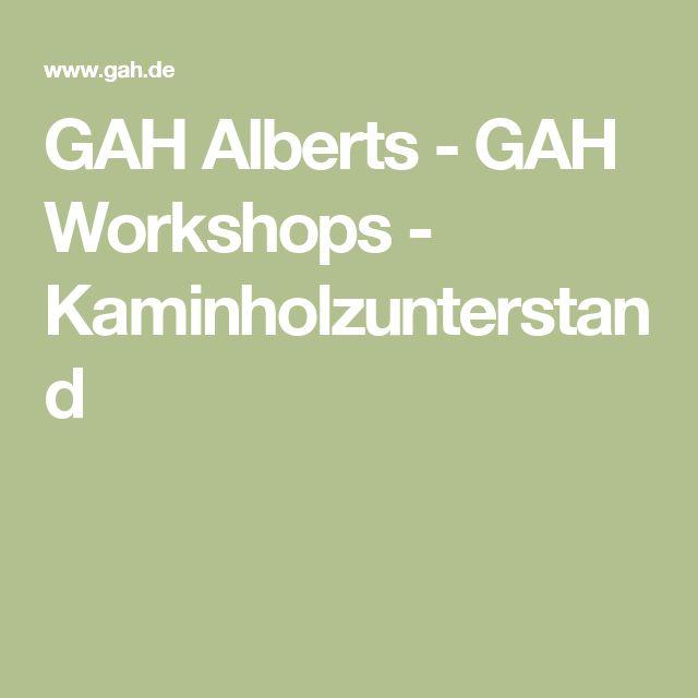 GAH Alberts - GAH Workshops - Kaminholzunterstand