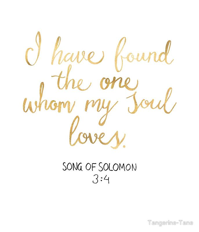 """""""Song of Solomon 3:4 - Customer Request"""" by Tangerine-Tane   Redbubble"""