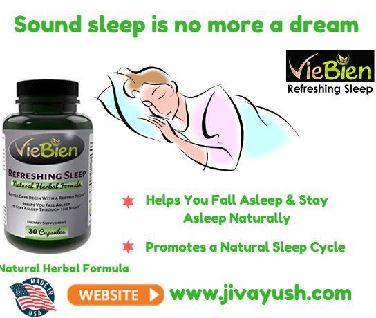 #VieBien Refreshing Sleep - 100% American Natural Amazing Sleeping Pills for Sound and Refreshing Sleep.