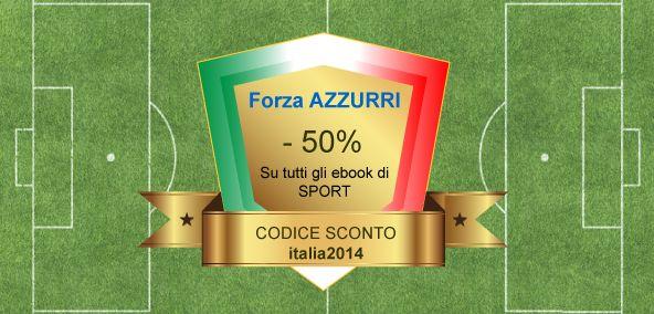 Per tutto il weekend sconto del 50% sugli #ebook di #sport! http://www.autostima.net/ebook/sport/ #Mondiali2014 #Brasile2014