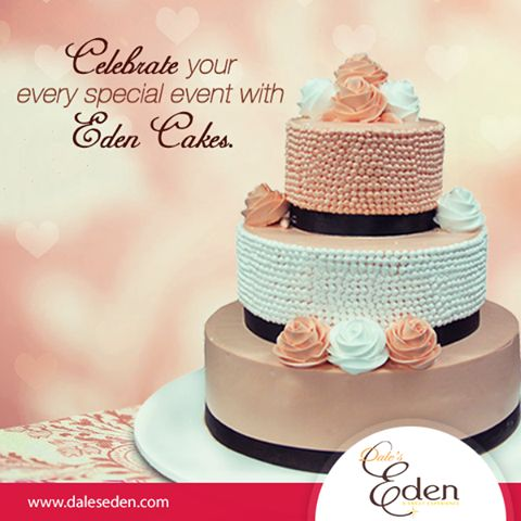 Celebrate your all special moments with Eden Cakes. #Celebration #SpecialMoments #EdenCakes http://daleseden.com/cakes.html