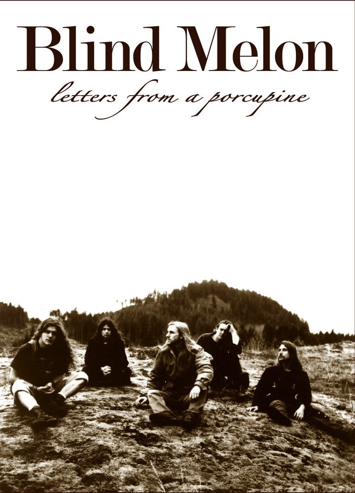 Blind Melon Letters From A Porcupine (1996):