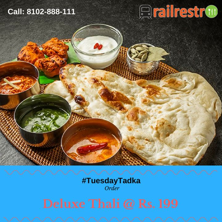 #TastyTadka: Order Special Deluxe Thali & have a full course meal while traveling in train. To order visit our website Railrestro.com or call us at 8102888111 Now!