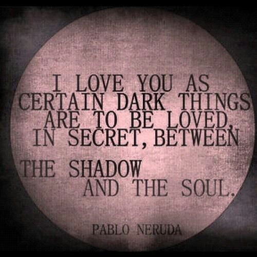 Neruda Quotes About Love