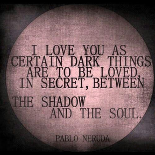 10 best images about Pablo Neruda on Pinterest | English, We have ...