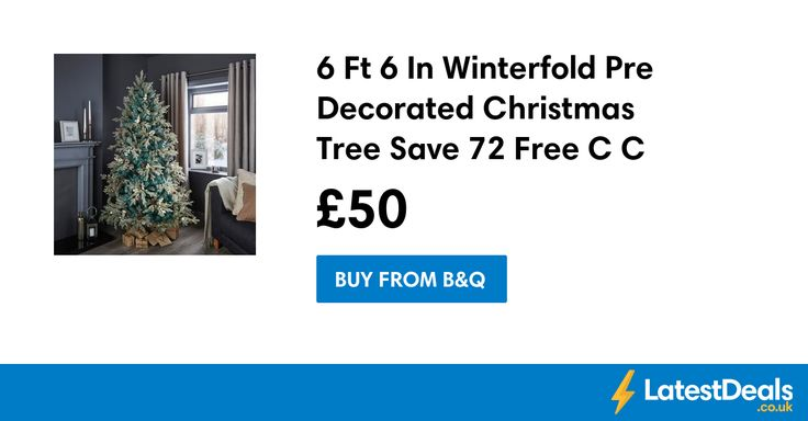 6 Ft 6 In Winterfold Pre Decorated Christmas Tree Save £72 Free C+C, £50 at B&Q