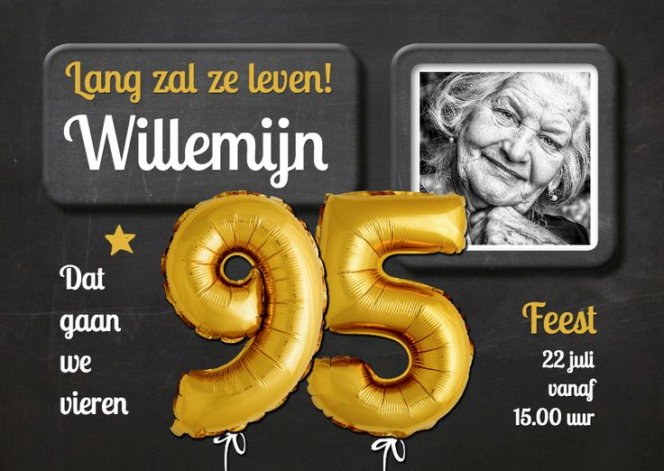 Bijzonder uitnodiging voor deze mijlpaal van een verjaardag. Foto van een krijtbord met ballonnen 95 en je eigen foto. Let op geen goudfolie/inkt.