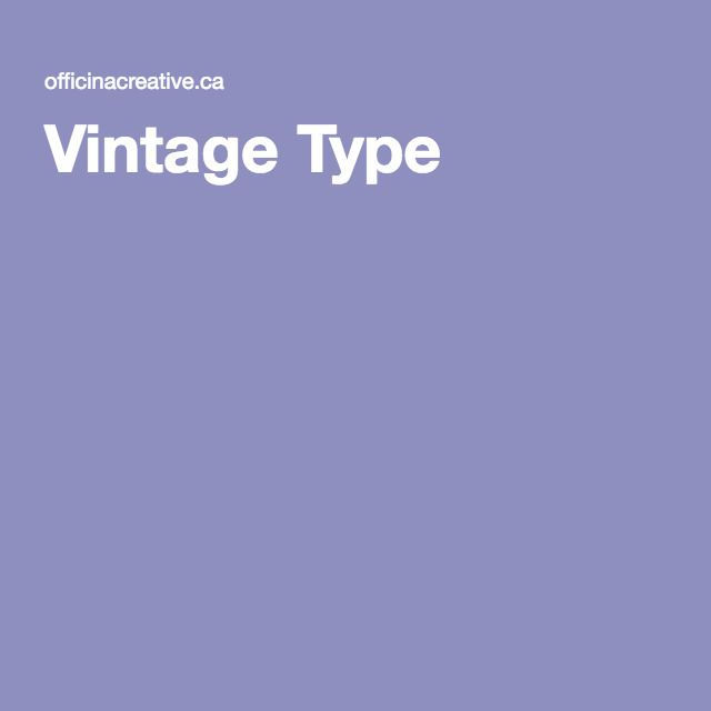 Vintage Type, all CSS