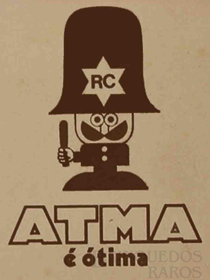 Brinquedo antigo Atma Logotipo com o famoso Slogan A Atma é Ótima e o novo Personagem Controle de Qualidade Década de 1970