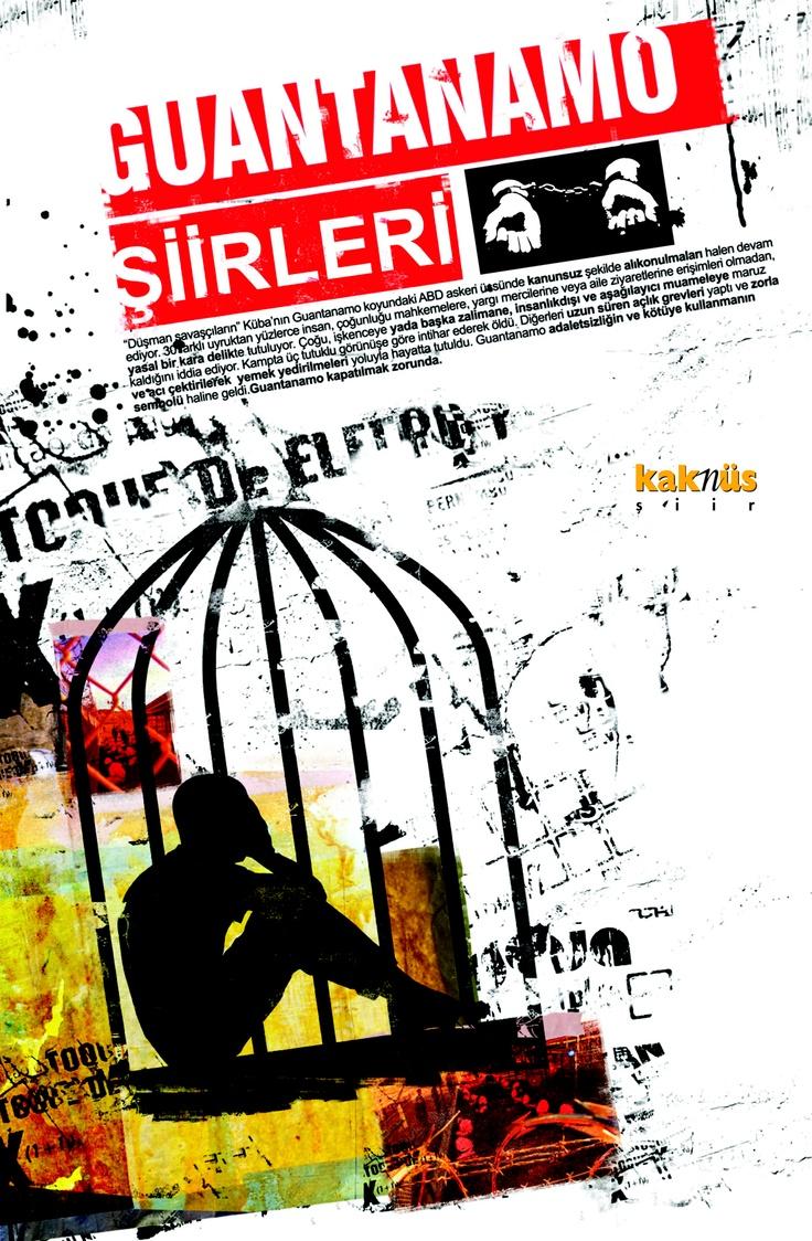 Guantanamo Şiirleri http://www.kaknus.com.tr/new/index.php?q=tr/node/631