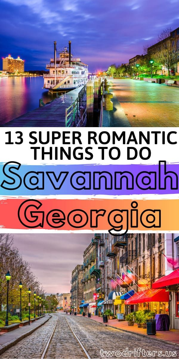 13 Incredibly Romantic Things To Do In Savannah For Couples Romantic Things To Do Savannah Chat Georgia Vacation