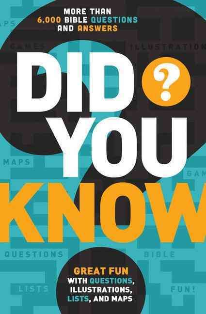 Did You Know?: More Than 6,000 Bible Questions and Answers