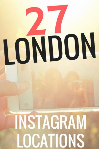 Visiting London? Here's 27 Awesome Instagram Locations in London (and the places to stand to get the best photos)