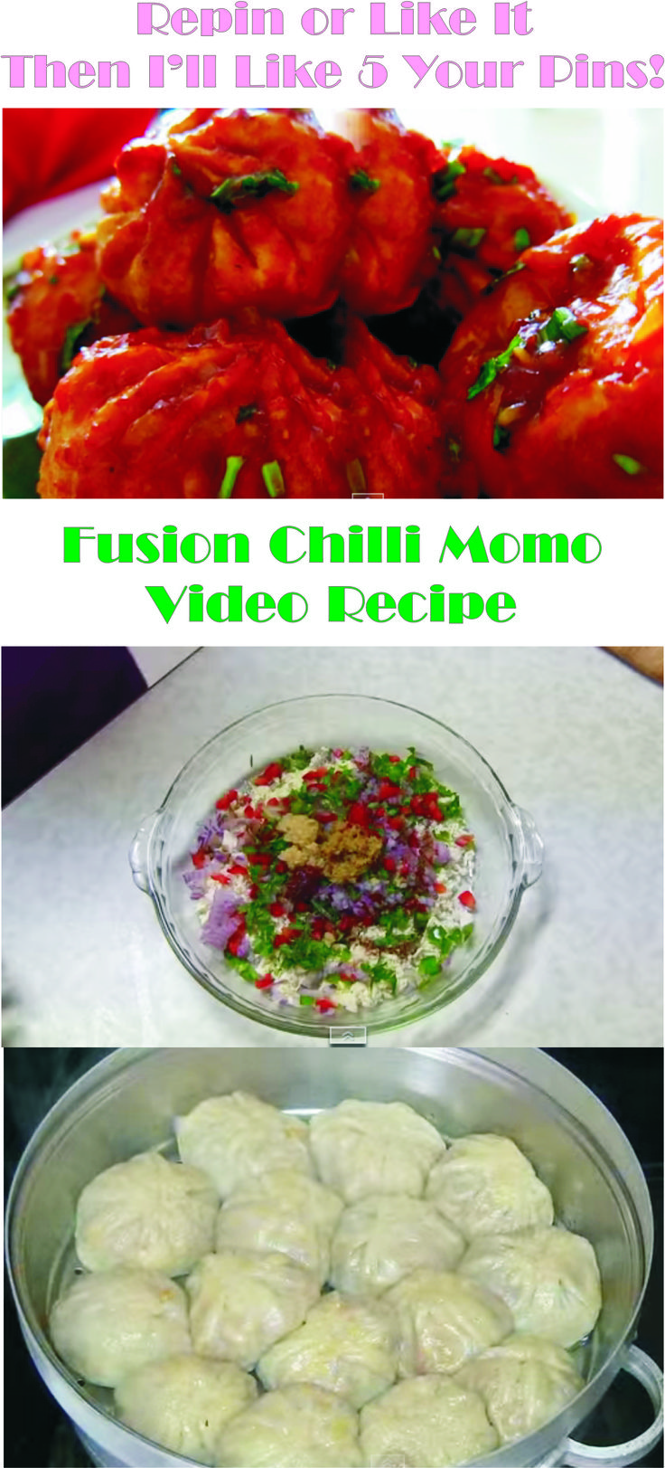 Repin Or Like It - And I'll Like 5 Your Last Pins!!! Fusion Chilli Momo Video Recipe in http://easyeatingrecipes.blogspot.com/2015/02/fusion-chilli-momo-video-recipe.html