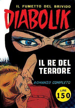 #diabolik #ilredelterrore #fumetto