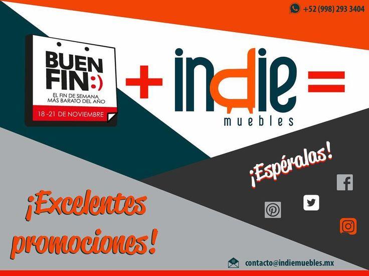 Buen Fin  Indie Muebles= Excelentes promociones... APROVÉCHALAS #indiemuebles #tuespaciotuestilo #descuentos #muebleria #fletegratis #mueblesporcatalogo  #catalogo2016_2017 #mueblespordiseño #cancun #rivieramaya #mexico