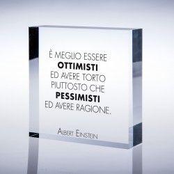 Un regalo con cui lusingare l'ottimista o punzecchiare il pessimista.