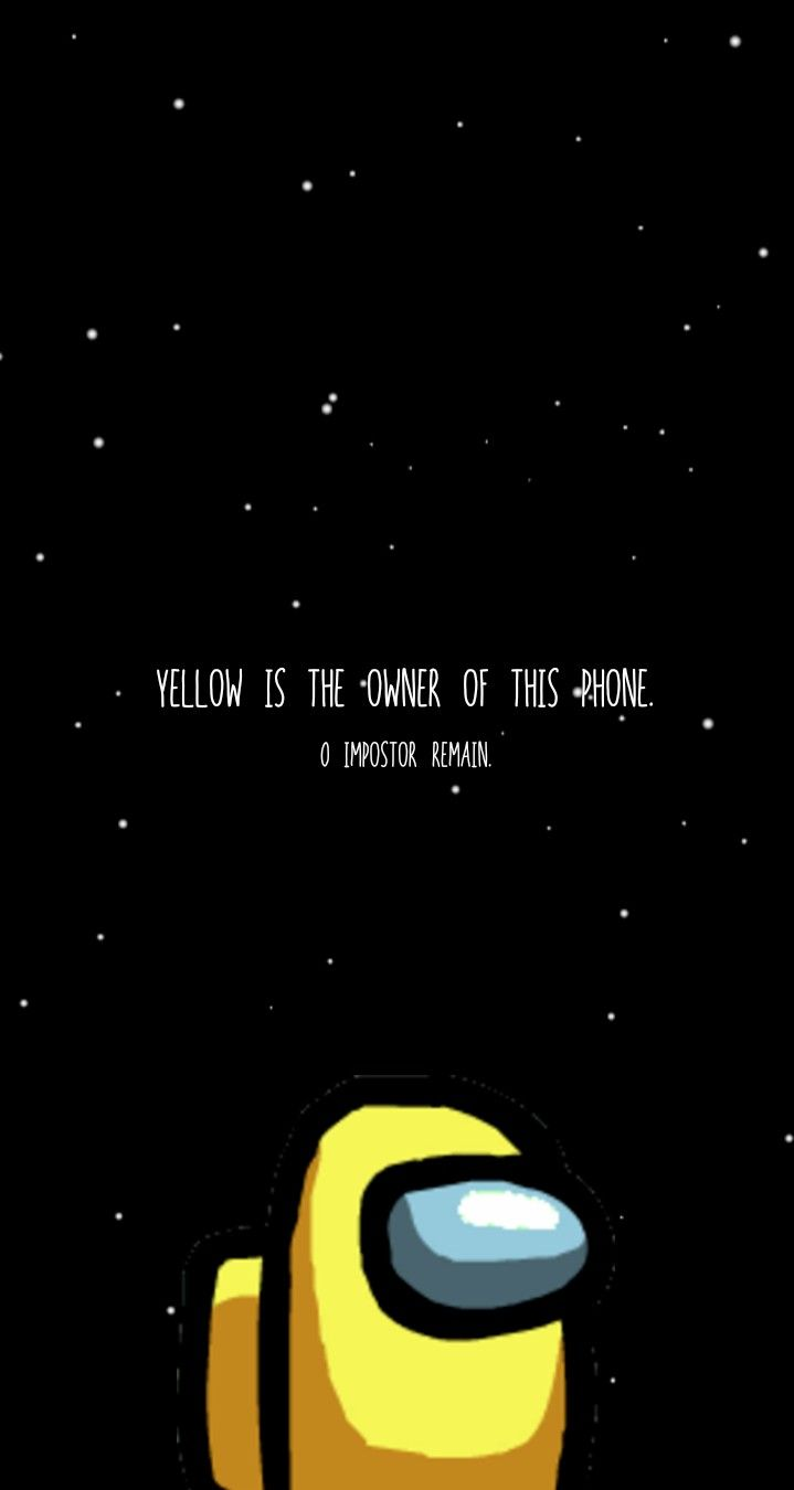 Yellow Crewmate Among Us Wallpaper Cool Backgrounds Wallpapers Cute Patterns Wallpaper Wallpaper Iphone Cute