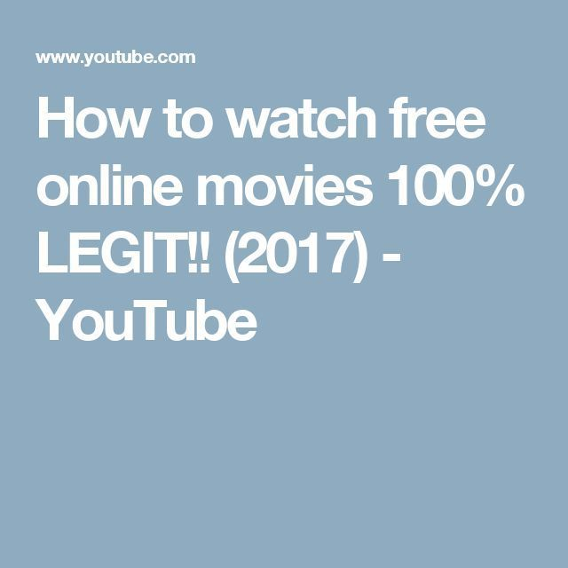 Nice Movies to watch: Cool Movies to watch: How to watch free online movies 100% LEGIT!! (2017) - YouT... Cinema Check more at http://kinoman.top/pin/16622/