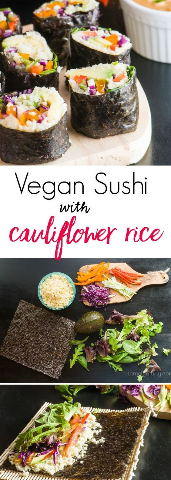 Vegan Sushi with Cauliflower Rice. It's easy to make, flavorful, and so, so healthy! Perfect for a light lunch!