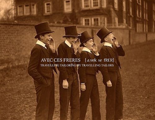Avec Ces Freres (ACF)[A.vek se Frer] Travelling tailoring by travelling tailors