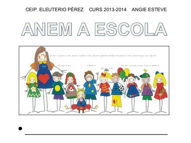 projecte-anem-a-escola by Angie Esteve Orzaez via Slideshare