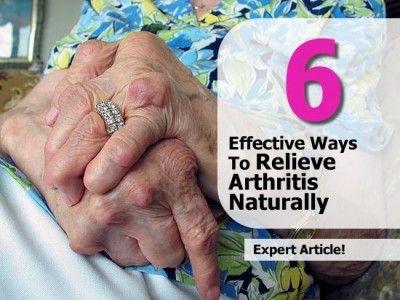 6 Effective Ways To Relieve Arthritis Naturally
