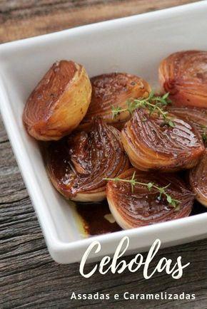 Cebola caramelizada feita no forno com vinagre balsâmico http://melepimenta.com/2017/03/cebolas-assadas-e-caramelizadas.html