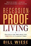 #survival Recession-Proof Living: Practical Life Principles for Thriving in Uncertain Times #prepping