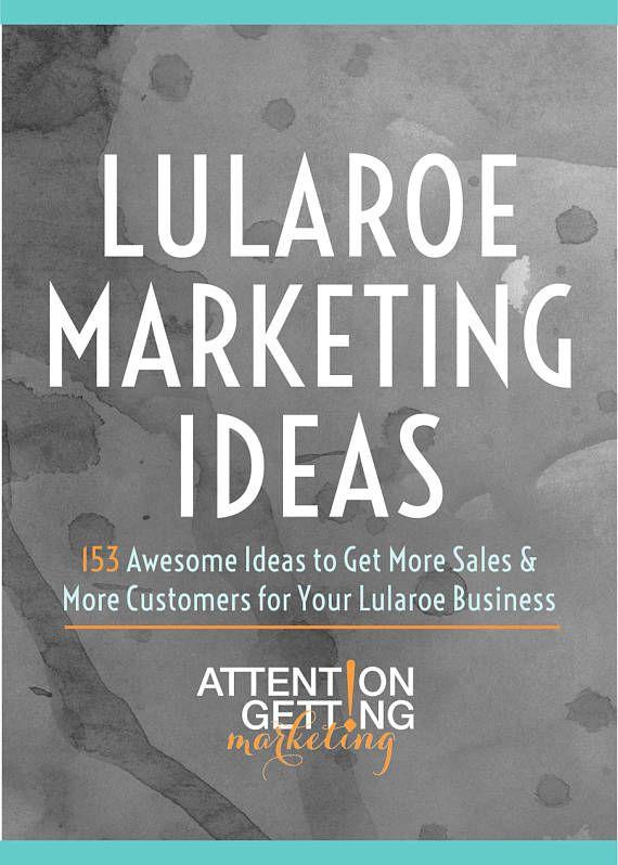 Lularoe Marketing Ideas – 153 Creative Marketing Ideas for Your LuLaroe Business - Lularoe marketing ideas, tips and tricks