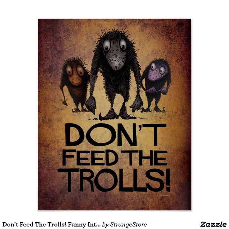Don't Feed The Trolls! Funny Internet Art Poster from #StrangeStore