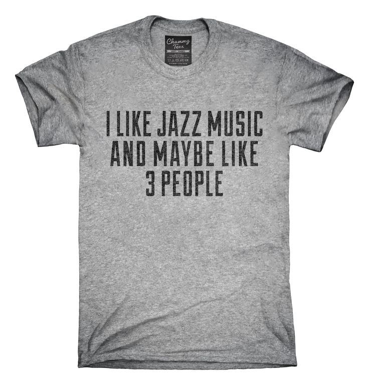 You can order this Funny Jazz Music t-shirt design on several different sizes, colors, and styles of shirts including short sleeve shirts, hoodies, and tank tops.  Each shirt is digitally printed when ordered, and shipped from Northern California.