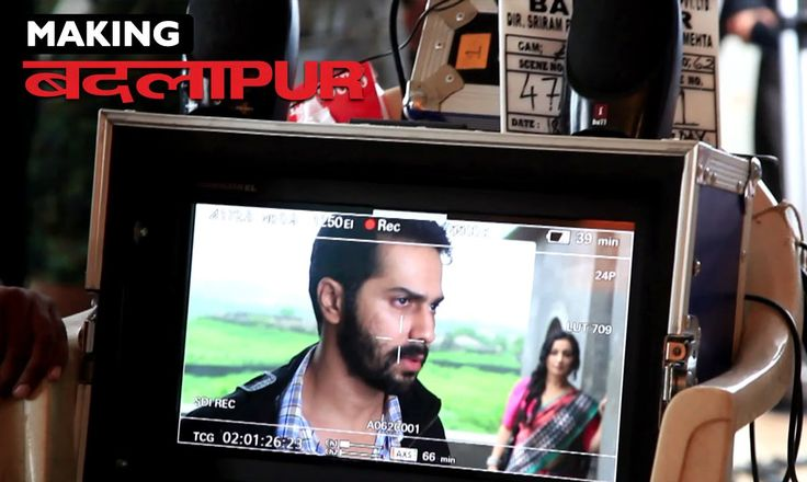 Badlapur Film Making