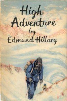 High Adventure by Sir Edmund Hillary