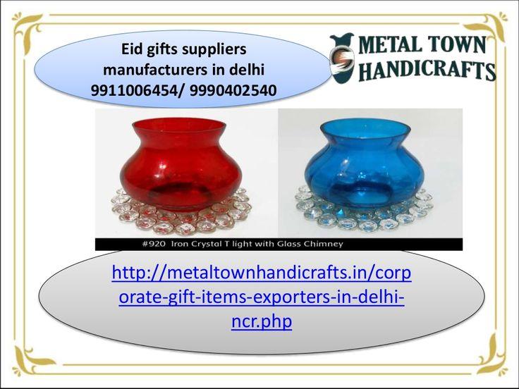 Eid gifts suppliers manufacturers in delhi 9911006454 by Metaltown Handicrafts via slideshare