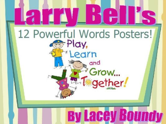 Larry Bell's 12 Powerful Words