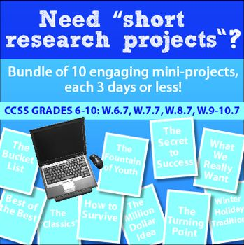 """$- Bundle of TEN """"short research projects"""" to accomplish CCSS W.7 with a variety of prompts and final products so students never get bored! Also includes links to a NF article per project to read, write, and speak!"""