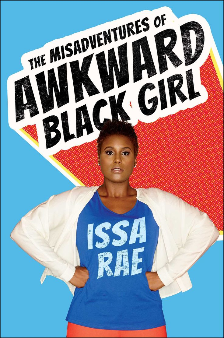 (Adult book with appeal for teens) If you like the humor of writer/TV stars like Tina Fey, Mindy Kaling, or Lena Dunham, Issa Rae is your next heroine. This collection of essays is astute and funny. Read the book, and then watch her hilarious web series of the same name!