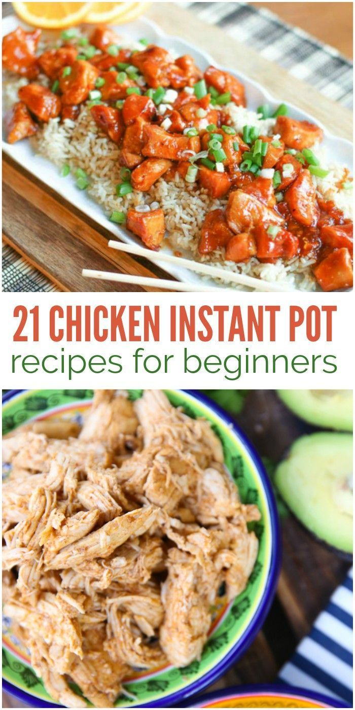 21 chicken instant pot recipes easy enough for beginners