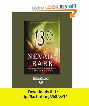13.5 (9781458774149) Nevada Barr , ISBN-10: 1458774147  , ISBN-13: 978-1458774149 ,  , tutorials , pdf , ebook , torrent , downloads , rapidshare , filesonic , hotfile , megaupload , fileserve