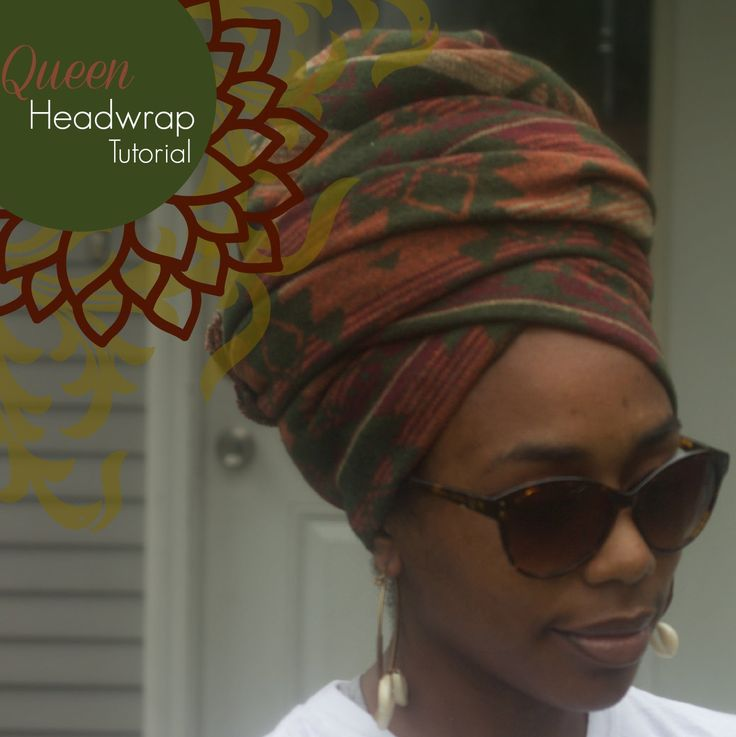 Yahya- Queen Headwrap Tutorial