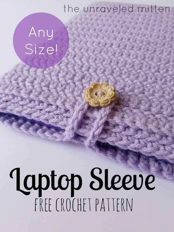 How to Crochet a Laptop Sleeve in Any Size! - free pattern at The Unraveled Mitten.