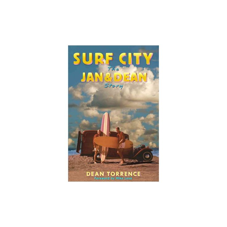 Surf City : The Jan & Dean Story (Paperback) (Dean Torrence)