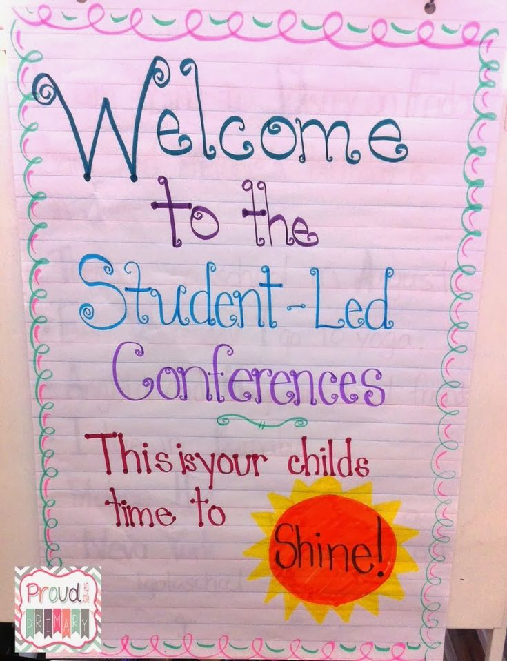 Student Led conferences--ideas are for first grade, but I love the sign for the door!