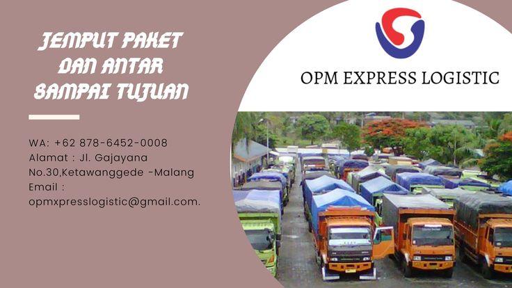 Jemput Paket Dan Antar Sampai Tujuan Wa 62 878 6452 0008 Opm Express Logistic Tujuan