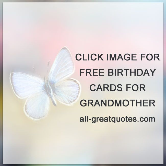 Free birthday cards and wishes for Grandmother Granny – Free Birthday Card Wishes