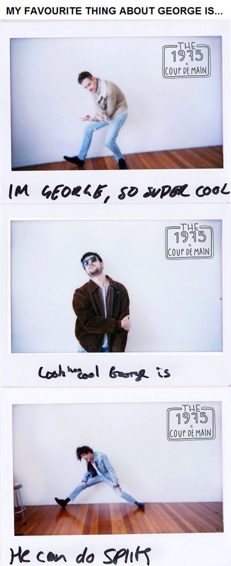 """""""What's your favourite thing about George?"""""""
