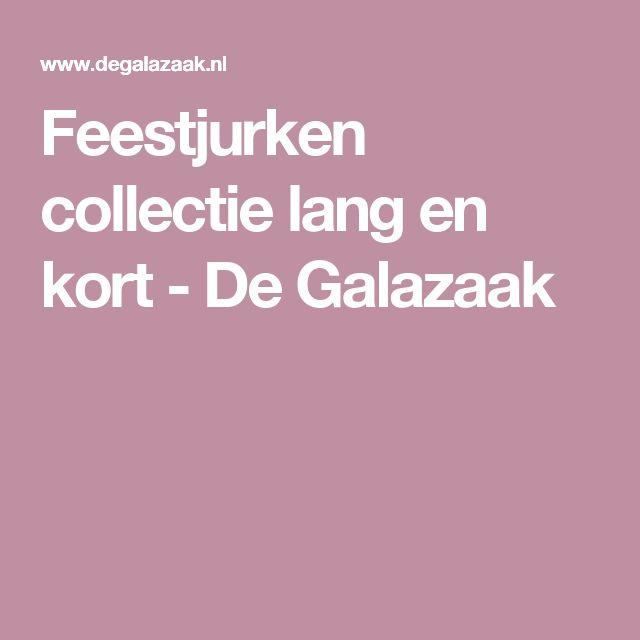 Feestjurken collectie lang en kort - De Galazaak