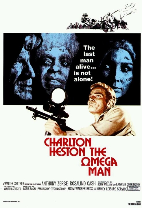 """The Omega  Man:  my favorite movie growing up! """"The time has come - man begins his sleep - but incredibly one man, Robert Neville, has survived. But the last man on Earth is not alone!"""""""
